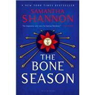 The Bone Season A Novel by Shannon, Samantha, 9781620402658