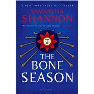The Bone Season A Novel by Shannon, Samantha, 9781620402658