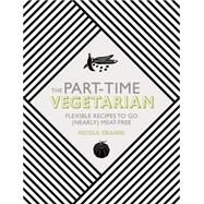The Part-Time Vegetarian by Graimes, Nicola, 9781848992658