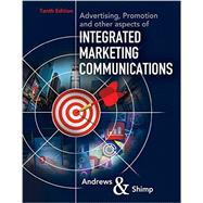 Advertising, Promotion, and Other Aspects of Integrated Marketing Communications by Andrews, J. Craig; Shimp, Terence A., 9781337282659