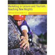 Marketing in Leisure and Tourism: Reaching New Heights by Janes, Patricia Click, 9781892132659