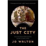 The Just City by Walton, Jo, 9780765332660