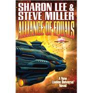 Alliance of Equals by Lee, Sharon; Miller, Steve, 9781481482660