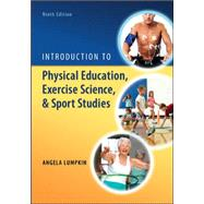 Introduction to Physical Education, Exercise Science, and Sport Studies by Lumpkin, Angela, 9780078022661