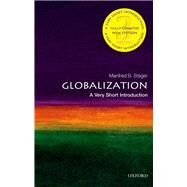 Globalization: A Very Short Introduction by Steger, Manfred, 9780199662661