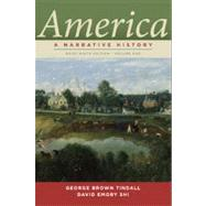 America: A Narrative History (Brief Ninth Edition) (Vol. 1) by TINDALL,GEORGE B., 9780393912661