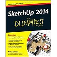 Sketchup 2014 for Dummies by Chopra, Aidan, 9781118822661