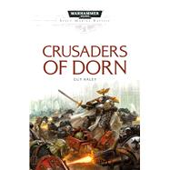 Crusaders of Dorn by Haley, Guy, 9781784962661