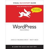 WordPress Visual QuickStart Guide by Beck, Matt; Beck, Jessica Neuman, 9780321792662
