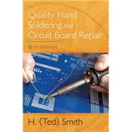 Quality Hand Soldering and Circuit Board Repair by Smith, H. Ted, 9781111642662