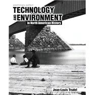 Technology and Environment in North American History