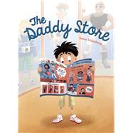 The Daddy Store by Miltenburg, Sanne, 9781605372662