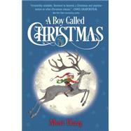 A Boy Called Christmas by HAIG, MATTMOULD, CHRIS, 9780399552663