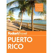 Fodor's Puerto Rico by FODOR'S TRAVEL GUIDES, 9780804142663