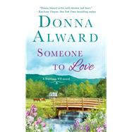 Someone to Love by Alward, Donna, 9781250092663