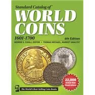 Standard Catalog of World Coins, 1601-1700 by Cuhaj, George S.; Michael, Thomas (CON), 9781440242663