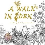 A Walk in Eden A Colouring Book by Anders Nilsen by Nilsen, Anders, 9781770462663
