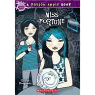 Poison Apple #3: Miss Fortune by Dougherty, Brandi, 9780545202664