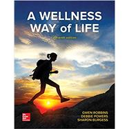A Wellness Way of Life, Loose, with Connect Access Card by Robbins, Gwen; Powers, Debbie; Burgess, Sharon, 9781260052664
