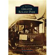 Greater Roland Park by Munro, Douglas P., 9781467122665