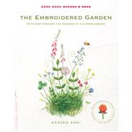 The Embroidered Garden by AOKI, KAZUKO, 9781611802665