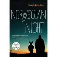 Norwegian by Night by Miller, Derek B., 9780544292666