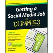 Getting a Social Media Job for Dummies by Briz, Brooks; Rose, David, 9781119002666