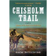 The Chisholm Trail by Ridings, Sam P., 9781632202666