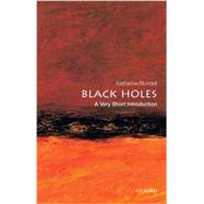 Black Holes: A Very Short Introduction by Blundell, Katherine, 9780199602667