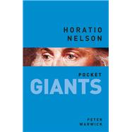 Horatio Nelson by Warwick, Peter, 9780750962667