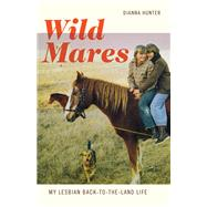 Wild Mares by Hunter, Dianna, 9781517902667
