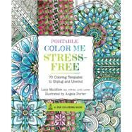 Portable Color Me Stress-free by Mucklow, Lacy; Porter, Angela, 9781631062667