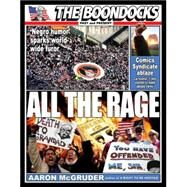 All the Rage : The Boondocks Past and Present by MCGRUDER, AARON, 9780307352668