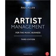 Artist Management for the Music Business by Allen, Paul, 9780815392668