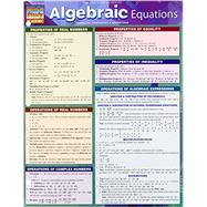 Algebraic Equations: Formulas, Properties & Operations by Kizlik, S. B., 9781423222668