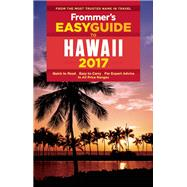 Frommer's EasyGuide to Hawaii 2017 by Foster, Jeanette, 9781628872668