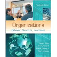 Organizations: Behavior, Structure, Processes by Gibson, James; Ivancevich, John; Konopaske, Robert, 9780078112669