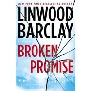 Broken Promise by Barclay, Linwood, 9780451472670