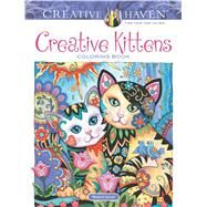 Creative Haven Creative Kittens Coloring Book by Sarnat, Marjorie, 9780486812670