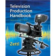 Television Production Handbook by Zettl, Herbert, 9781285052670