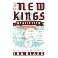 The New Kings of Nonfiction by Glass, Ira, 9781594482670