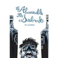 The Abominable Mr. Seabrook by Ollmann, Joe, 9781770462670