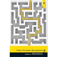 Public Personnel Management: Current Concerns, Future Challenges by Riccucci; Norma M., 9780205012671