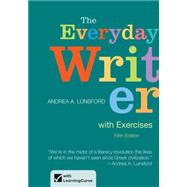 The Everyday Writer with Exercises by Lunsford, Andrea A., 9781457612671