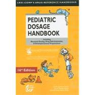 Lexi-Comp's Pediatric Dosage Handbook: Including Neonatal Dosing, Drug Adminstration, & Extemporaneous Preparations by TAKETOMO CAROL K., 9781591952671
