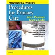 Pfenninger & Fowler's Procedures for Primary Care by Pfenninger, John L., M.D.; Fowler, Grant C., M.D., 9780323052672