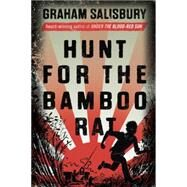 Hunt for the Bamboo Rat by SALISBURY, GRAHAM, 9780375842672