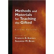 Methods and Materials for Teaching the Gifted by Suzanne M. Bean Ph.D., 9781618212672
