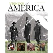 Visions of America A History of the United States, Volume One by Keene, Jennifer D.; Cornell, Saul T.; O'Donnell, Edward T., 9780205092673