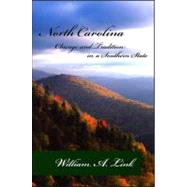 North Carolina : Change and Tradition in a Southern State by Link, William A., 9780882952673